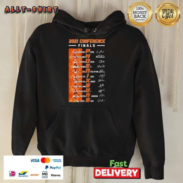 2021 Conference Finals Phoenix Suns Players Signature Basketball Hoodie