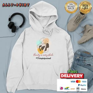 Beauty In Every Shade Paraprofessional Hoodie