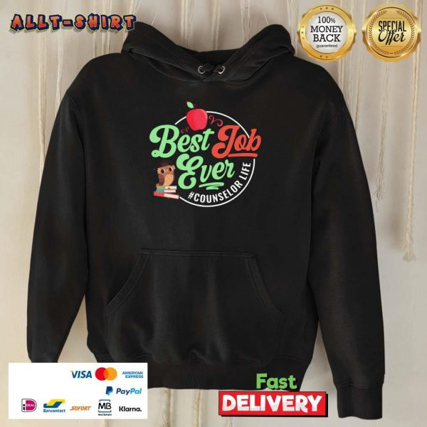 Best Job Ever Counselor Life Apple Owl Books Hoodie