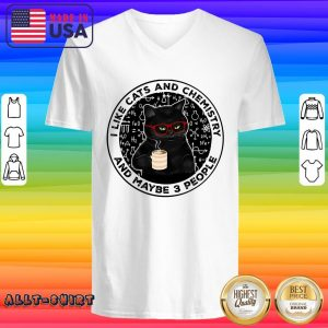 Black Cat Coffee I Like Cats And Chemistry And Maybe 3 People V-neck