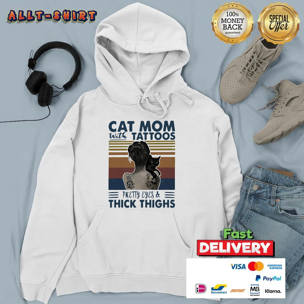 Cat Mom With Tattoos Pretty Eyes And Thick Thighs Vintage Retro Hoodie