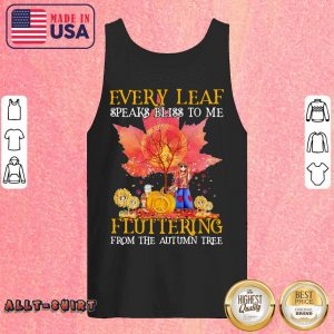 Every Leaf Speaks Bliss To Me Fluttering From The Autumn Tree Hippie Halloween Tank Top
