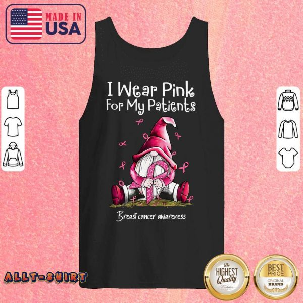 Gnome I Wear Pink For My Patients Breast Cancer Awareness Tank Top