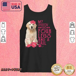 Golden Retriever My Shadow Has 4 Legs And A Tail Tank Top