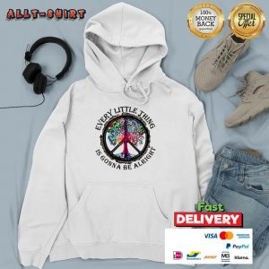 Hippie Tree Every Little Thing Is Gonna Be Alright Hoodie