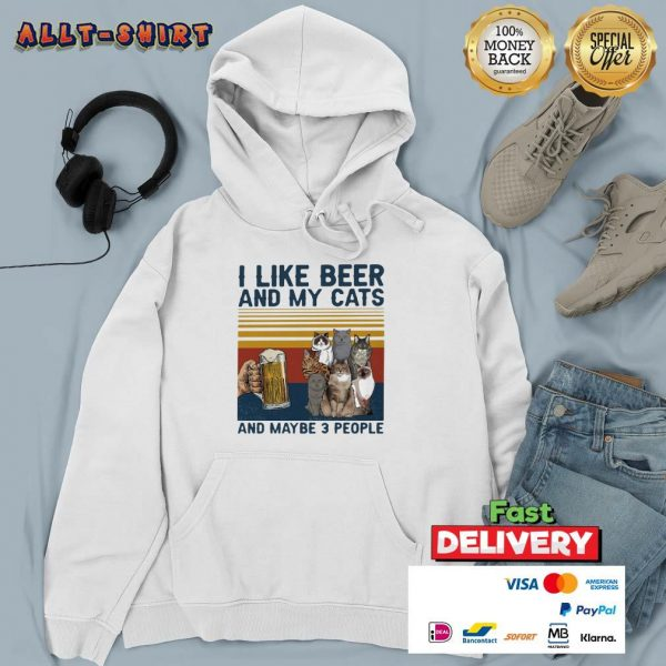 I Like Beer And My Cats And Maybe 3 People Vintage Retro Hoodie