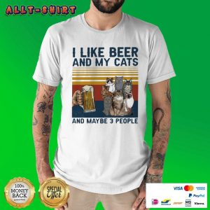I Like Beer And My Cats And Maybe 3 People Vintage Retro Shirt
