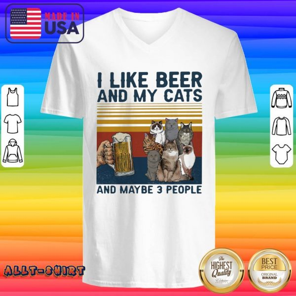 I Like Beer And My Cats And Maybe 3 People Vintage Retro V-neck