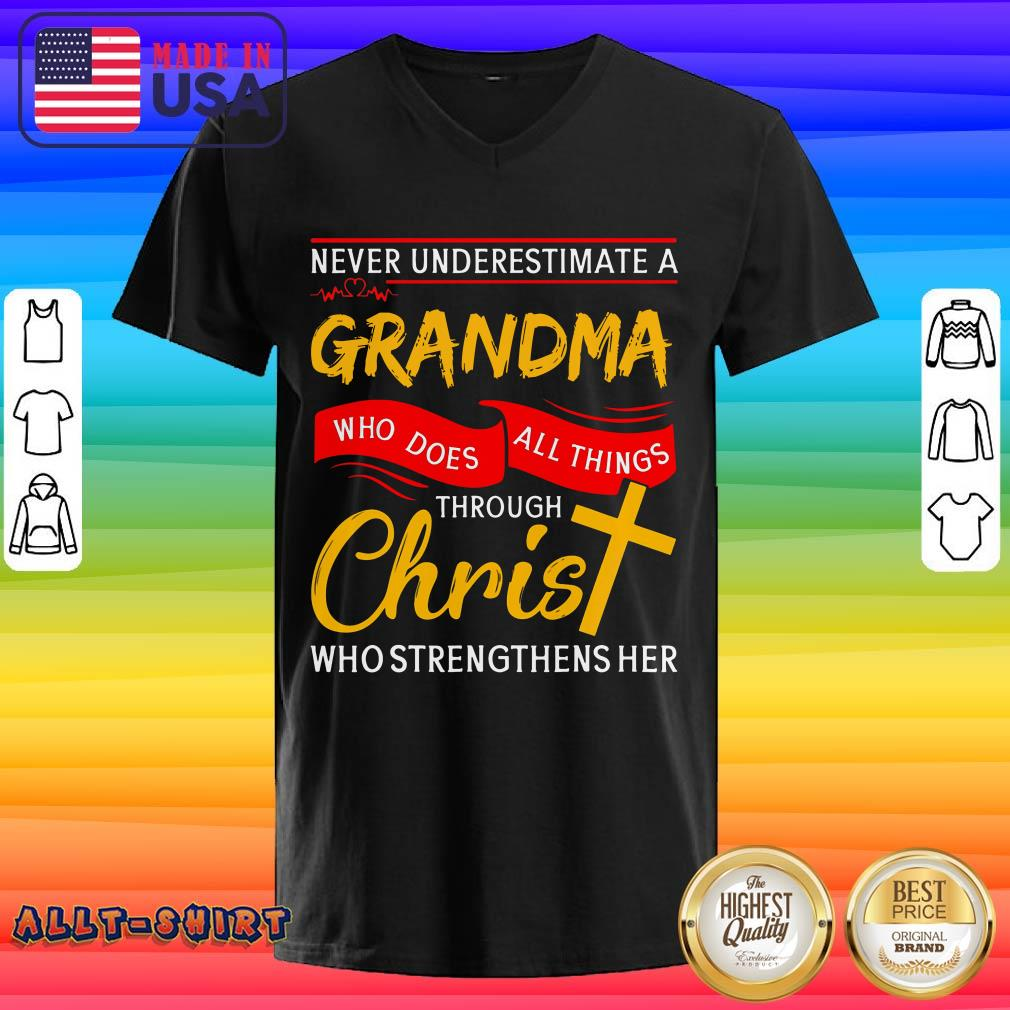 Never Underestimate A Grandma Who Does All Things Through Christ V-neck