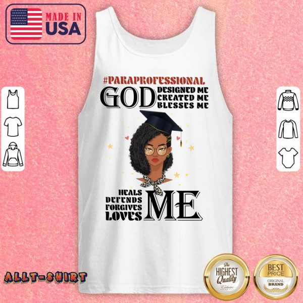 Paraprofessional God Designed Me Created Me Blesses Me Tank Top