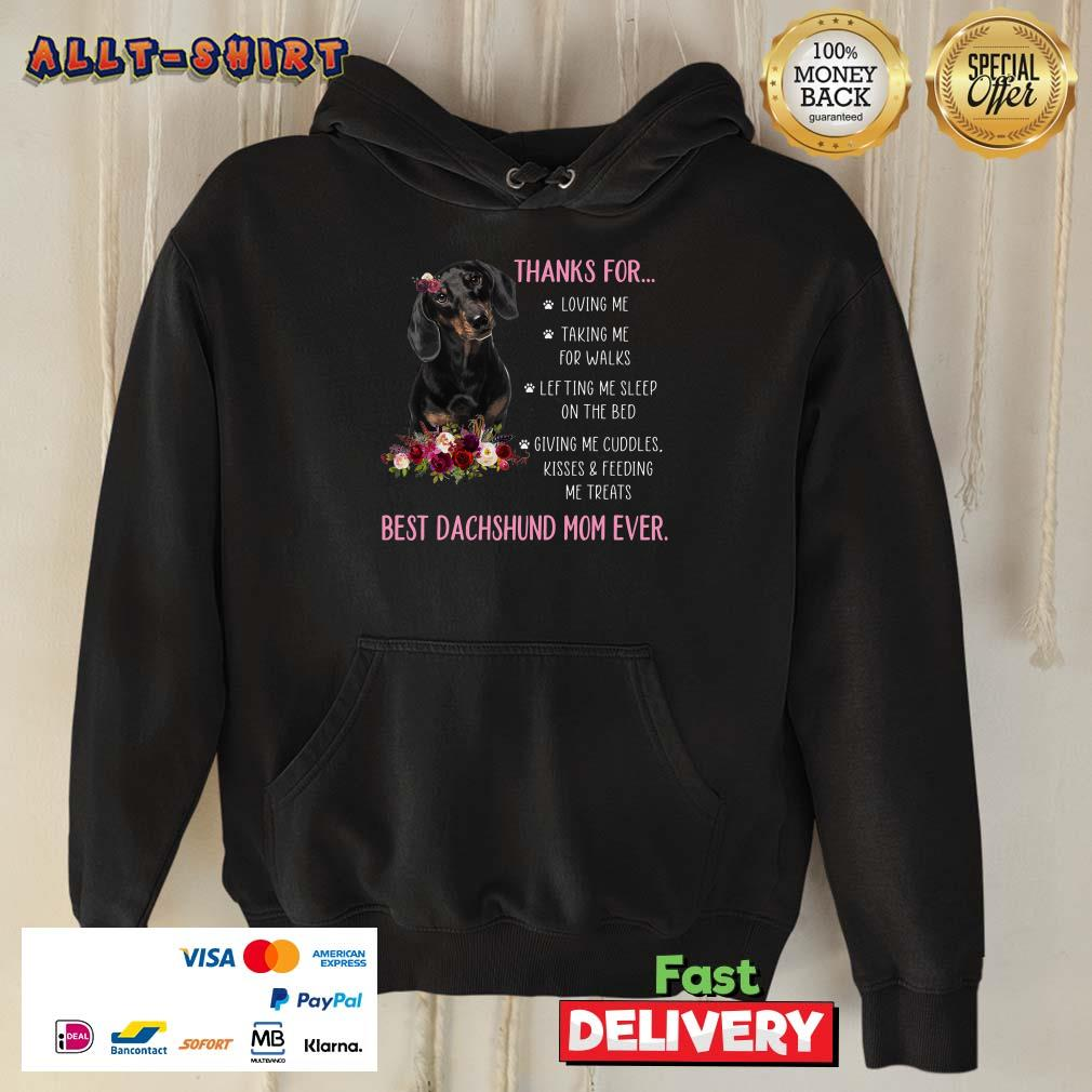 Thanks For Happy Mothers Day To Best Dachshund Mom Ever Hoodie