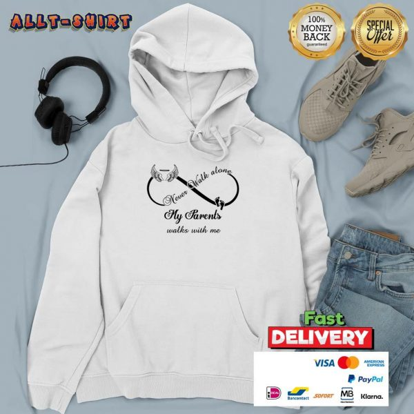 Wings And Paw Never Walk Along My Parents Walks With Me Hoodie