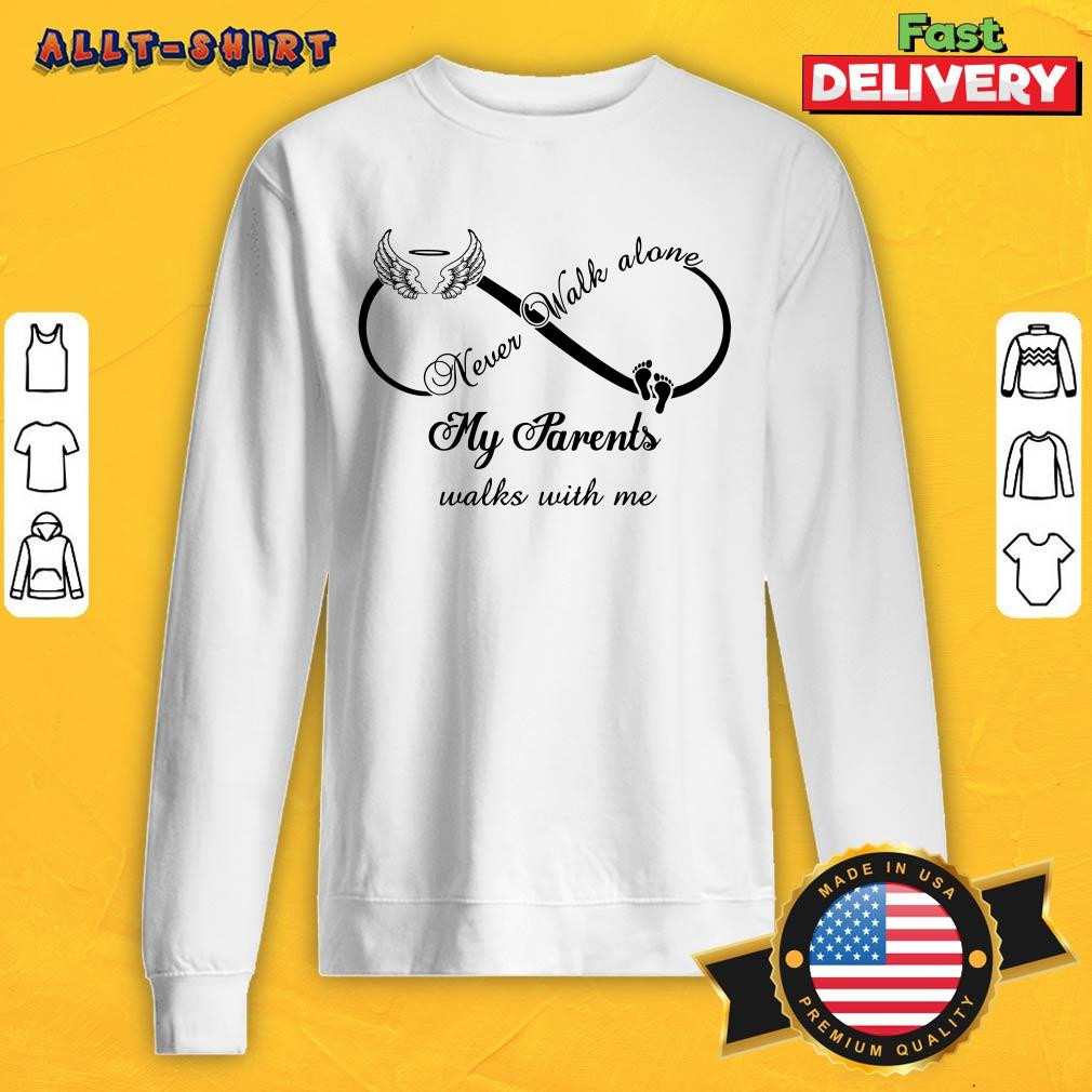 Wings And Paw Never Walk Along My Parents Walks With Me Sweatshirt