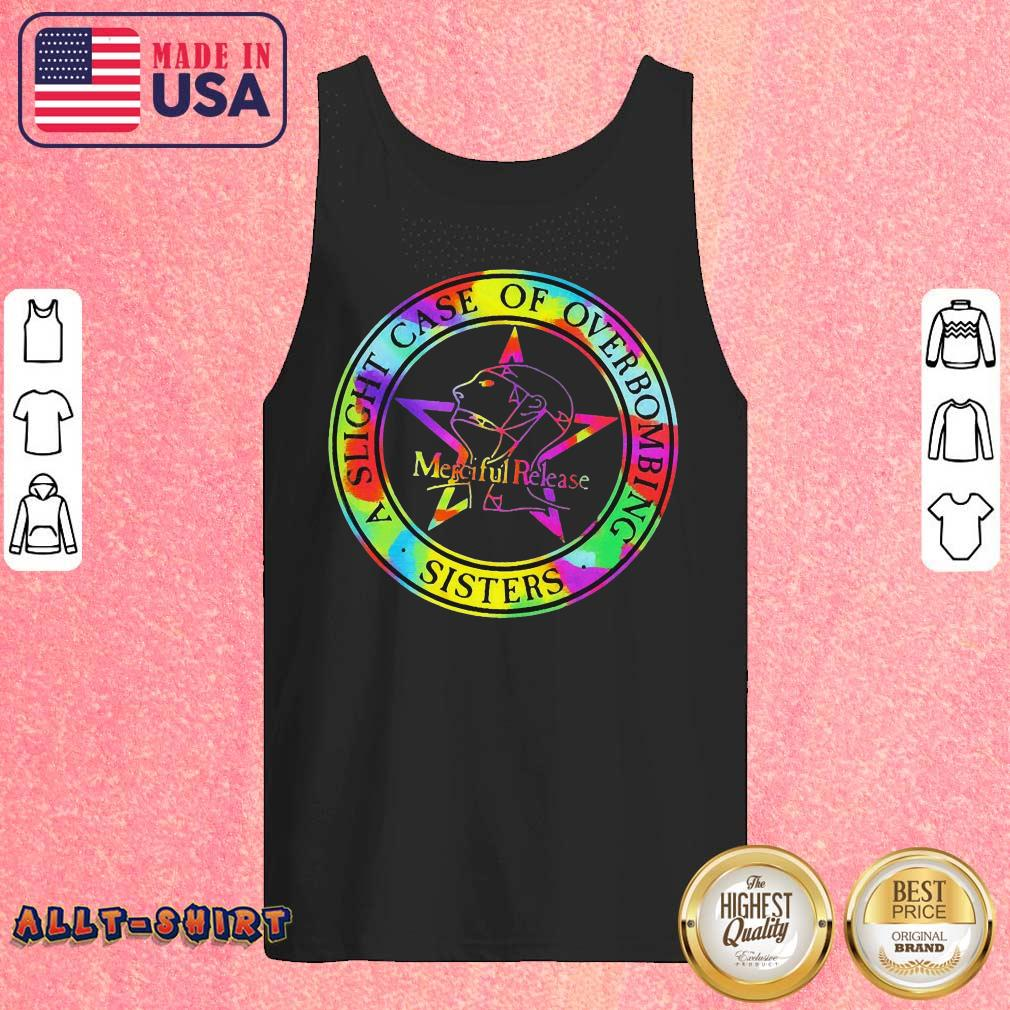 A Slight Case Of Overbombing Sisters Merciful Release Tank Top