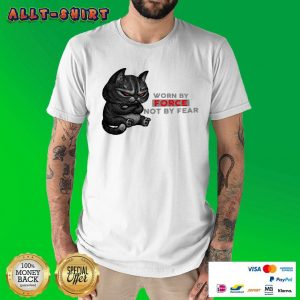 Black Cat Worn By Force Not By Fear Shirt