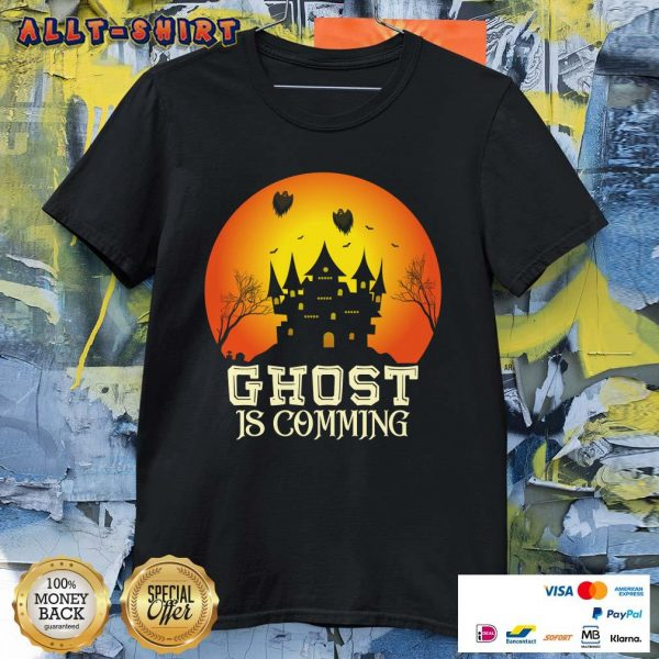 Ghost Is Comming Halloween Shirt
