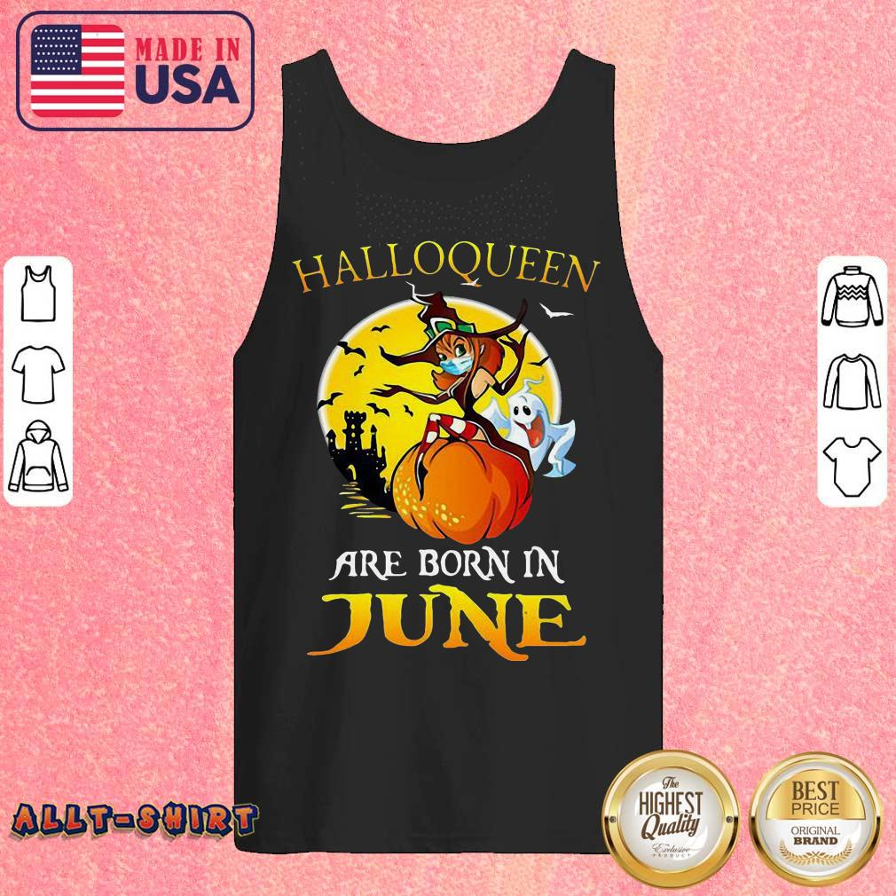 Halloqueen Are Born In June Ghost Witch Mask Halloween Tank Top