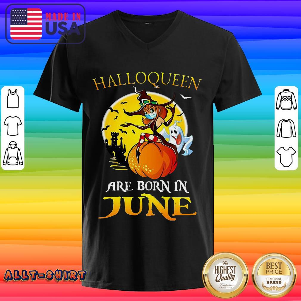 Halloqueen Are Born In June Ghost Witch Mask Halloween V-neck
