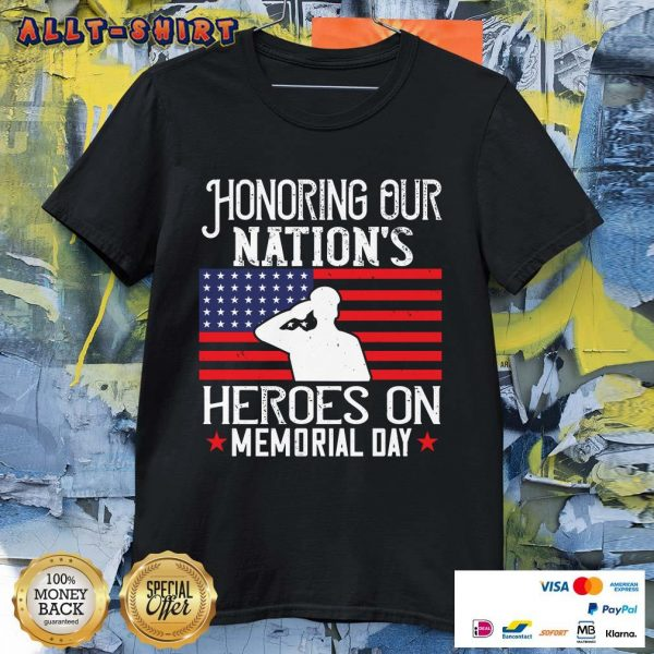Honoring Our Nations Heroes On Memorial Day American Flag Shirt
