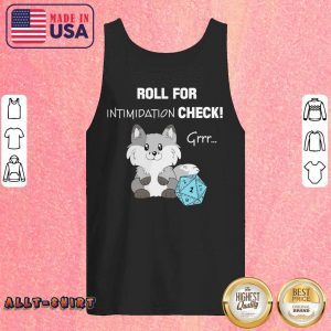 Roll For Intimidation Check Grrr Tank Top