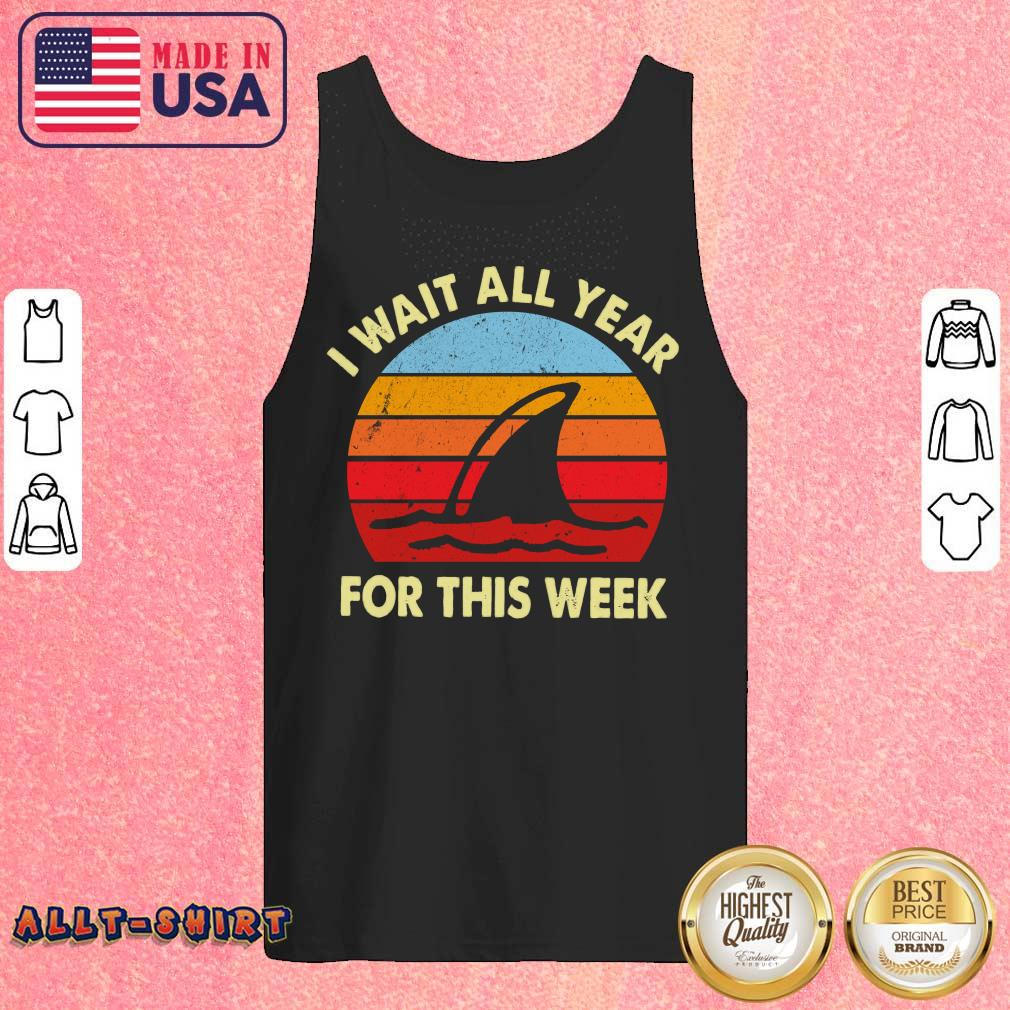 Shark I Wait All Year For This Week Vintage Retro Tank Top