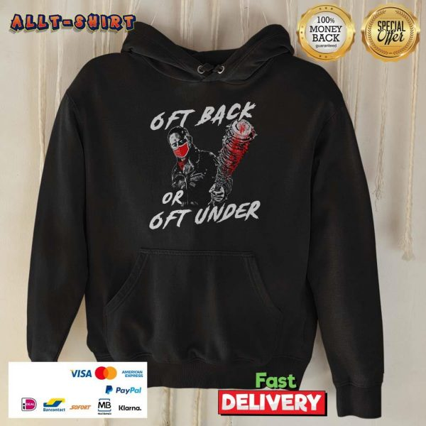 TWD 6ft Back Or 6 Ft Under Hoodie