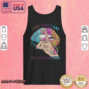 Hippie Lips Whisper Words Of Wisdom Your Approval Is Not Needed Tank Top