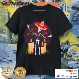 Skeleton Funny Day Of The Dead Dia De Muertos Candle Shirt