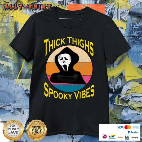 Thick Thighs Spooky Vibes Halloween Day Vintage Shirt